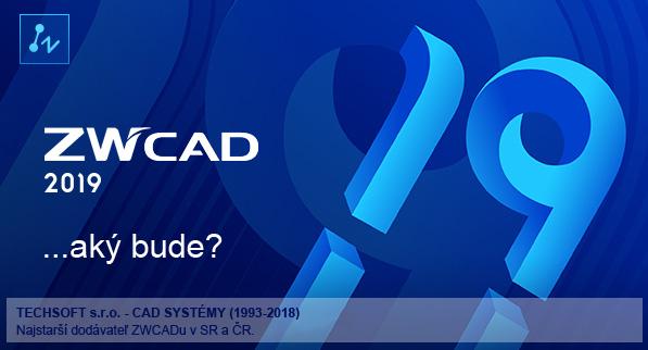 Aký bude ZWCAD 2019?